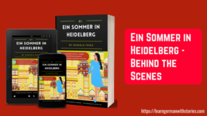 Ein Sommer in Heidelberg Graded Reader German B1