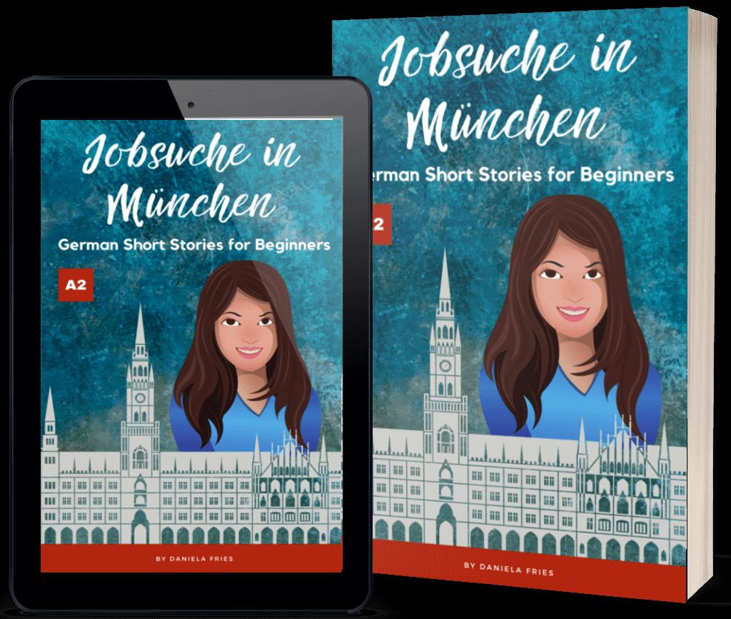 Jobsuche in München Graded Reader A2