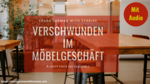 Verschwunden im Möbelgeschäft - Deutsch A2