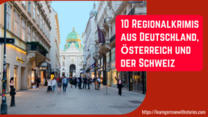 10 deutschsprachige Regionalkrimis