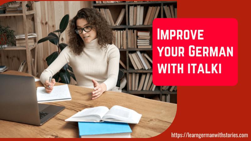Improve your German with italki